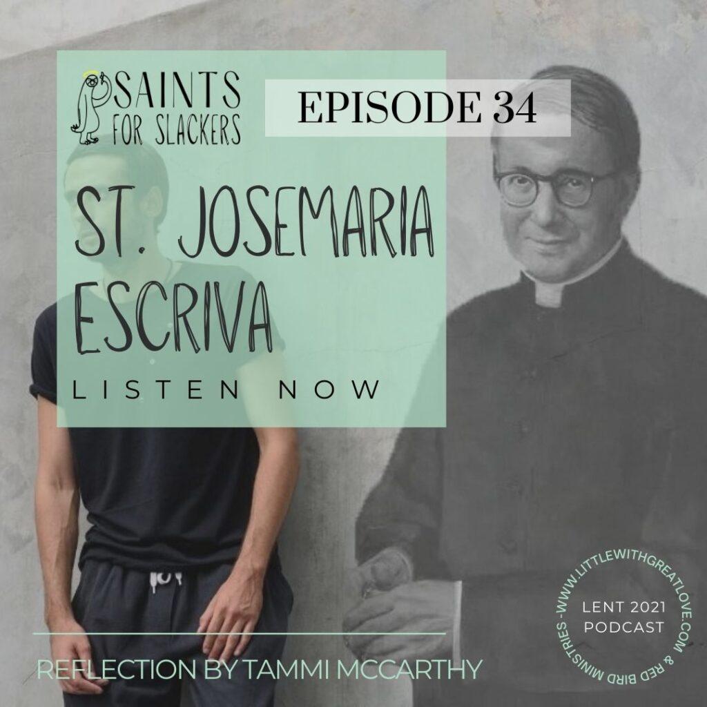 St Josemaria Escriva